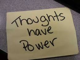 thoughts have power